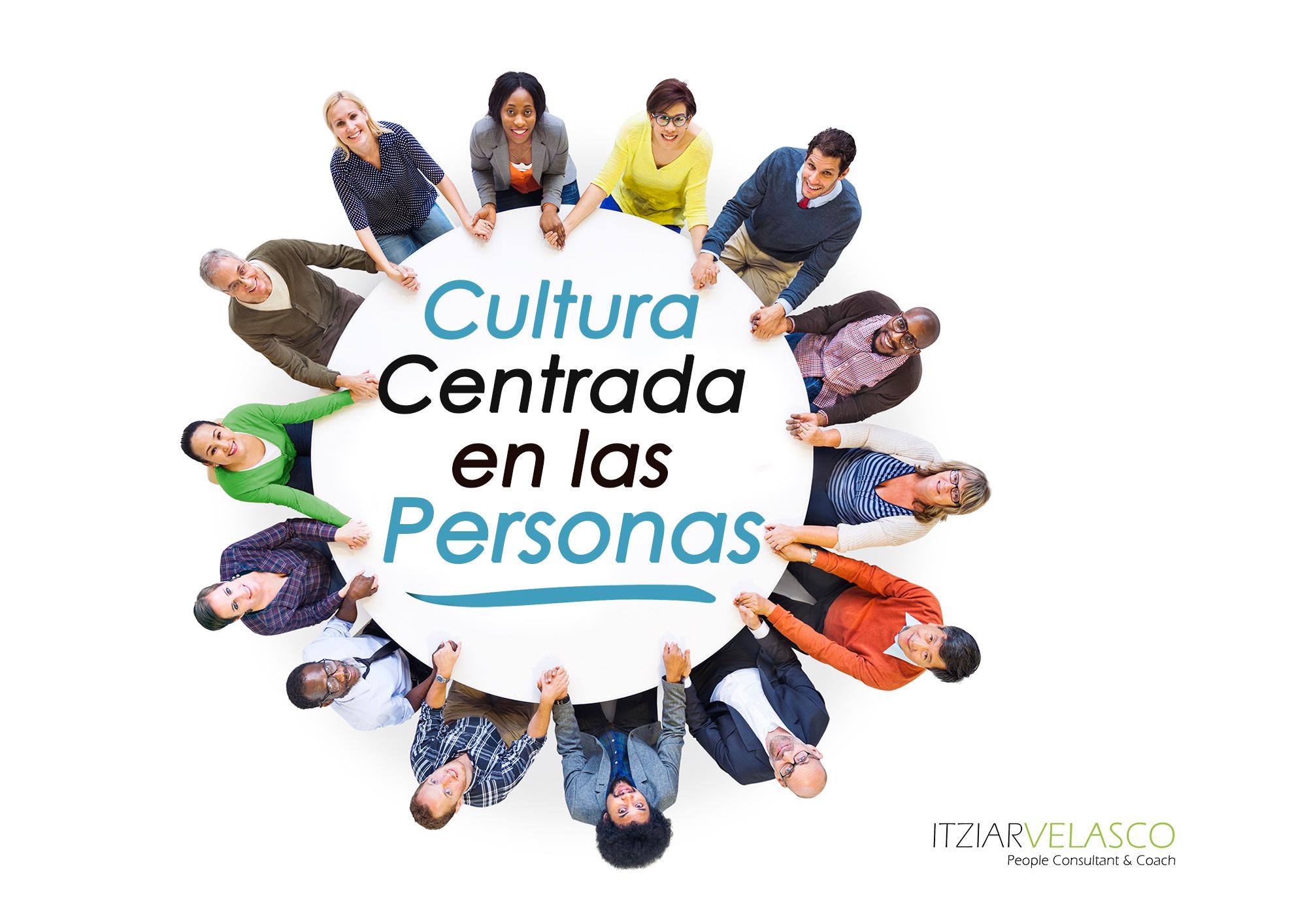Cultura Centrada en las Personas (Parte 1)